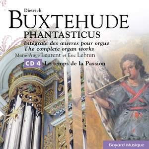 Buxtehude: Le temps de la Passion / Passion Week