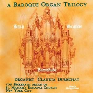 A Baroque Organ Trilogy