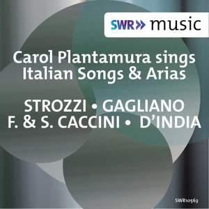 Strozzi, Gagliano & Others: Arias