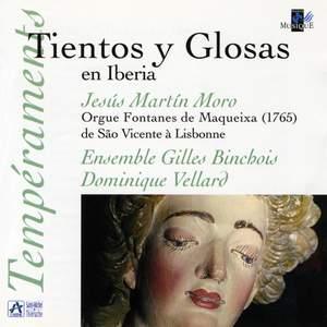 Tientos y Glosas en Iberia (Orgue Fontanes de Maqueixa de Sao Vincente à Lisbonne)