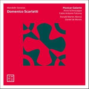 Domenico Scarlatti: Mandolin Sonatas
