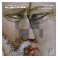 Francesco Landini: L'Occhio del Cor