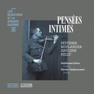 Pensées intimes (Les musiciens et la Grande Guerre, Vol. 12)
