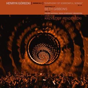 Gorecki: Symphony No. 3, Op. 36 'Symphony of Sorrowful Songs' - Vinyl Edition