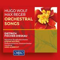 Wolf & Reger: Orchestral Songs