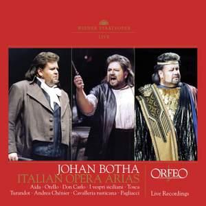 Johan Botha: Italian Opera Arias