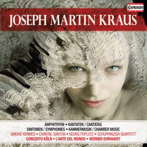 Joseph Martin Kraus: Vocal, Orchestral & Chamber Works