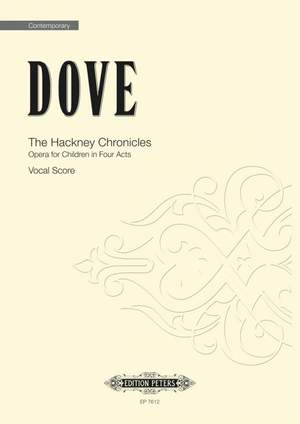 Jonathan Dove: The Hackney Chronicles