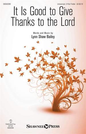 Lynn Shaw Bailey: It Is Good to Give Thanks to the Lord