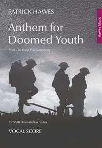 Patrick Hawes: Anthem for Doomed Youth