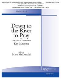 Ken Medema: Down To The River To Pray with Lord