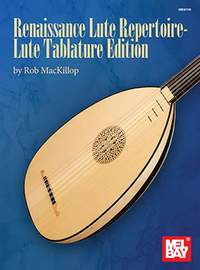 Rob MacKillop: Renaissance Lute Repetoire
