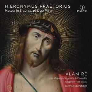 Hieronymus Praetorius: Motets in 8, 10, 12, 16 & 20 Parts Product Image