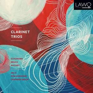 Clarinet Trios: Schumann; Bruch; Mozart