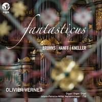 Bruhns, Hanff & Kneller: Fantasticus