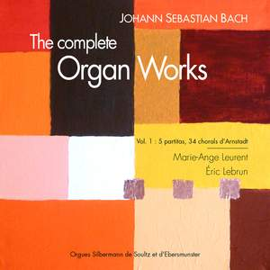 Bach: The Complete Organ Works, Vol. 1