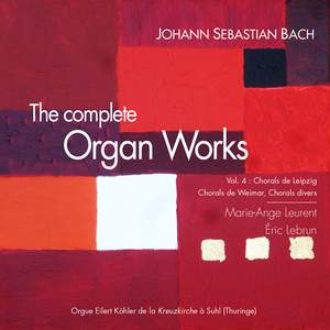 Bach: The Complete Organ Works, Vol. 4