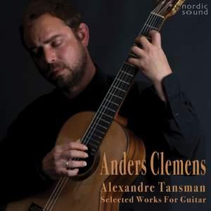Alexandre Tansman, Selected Works for Guitar