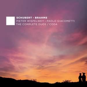 Schubert & Brahms: The Complete Duos - Coda
