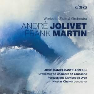 Martin & Jolivet: Works for flute & orchestra Product Image