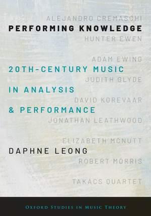 Performing Knowledge: Twentieth-Century Music