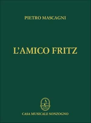 Pietro Mascagni: L'Amico Fritz