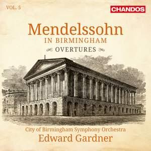 Mendelssohn in Birmingham, Volume 5