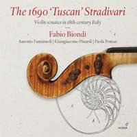 The 1690 Tuscan Stradivari