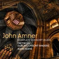 John Amner: Complete Consort Music