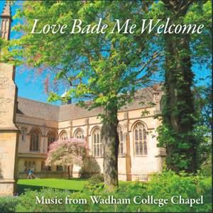 Love Bade Me Welcome