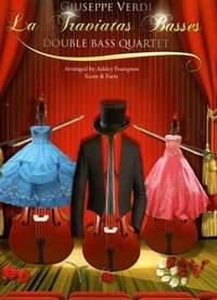 Verdi: La Traviatas Basses for Double Bass Quartet