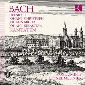 BACH: Heinrich, Johann Christoph, Johann Michael, Johann Sebastian
