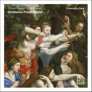 Frescobaldi: Toccate, Capricci, Fiori Musicali Product Image