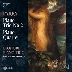 Parry: Piano Trio No. 2 & Piano Quartet Product Image