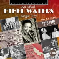 Am I Blue? Ethel Waters Sings 'Em