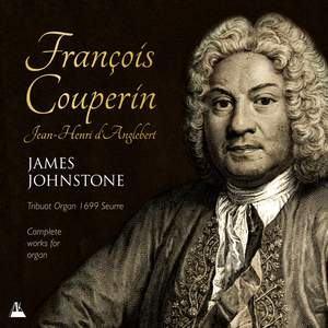 The Complete Works for Organ of François Couperin & Jean-Henri D'Anglebert Product Image