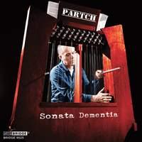 Harry Partch: Sonata Dementia - Music of Harry Partch, Vol. 3