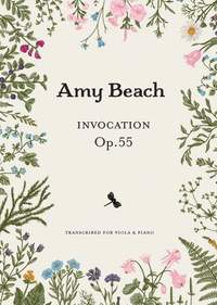 Amy Beach: Invocation Op. 55