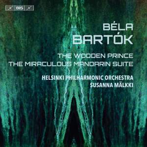 Bartók: The Wooden Prince & The Miraculous Mandarin Suite Product Image