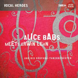 Alice Babs meets Erwin Lehn and his Südfunk-Tanzorchester