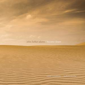 John Luther Adams: Become Desert Product Image