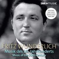 Fritz Wunderlich: Music of the 20th Century