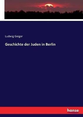 Geschichte der Juden in Berlin
