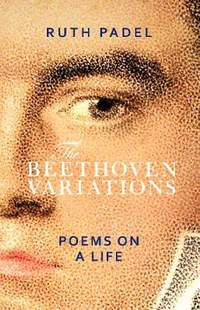 Beethoven Variations: Poems on a Life