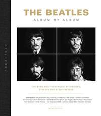 The Beatles - Album by Album: The Beatles - The Fab Four - by insiders, experts & eyewitnesses