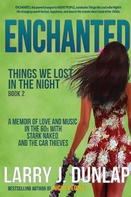 Enchanted: Book 2: Things We Lost in the Night