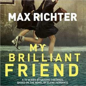 Max Richter - My Brilliant Friend - Original TV Soundtrack - Vinyl Edition
