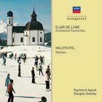 Clair de Lune (Orchestral Favourites) & Waldteufel: Waltzes