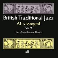 British Traditional Jazz - At A Tangent Vol. 9 - The Mainstream Bands