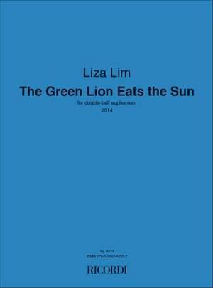 Liza Lim: The Green Lion Eats the Sun